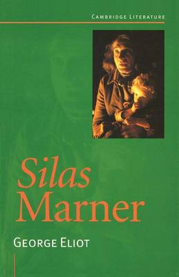 Silas Marner The Weaver of Raveloe by George Eliot