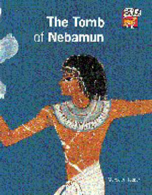 The Tomb of Nebamun by Meredith Hooper