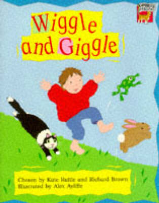 Wiggle and Giggle Movement Rhymes by Kate Ruttle, Richard Brown