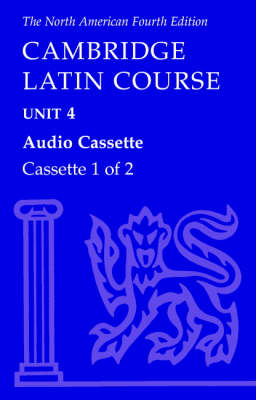North American Cambridge Latin Course Unit 4 Audio Cassette by North American Cambridge Classics Project