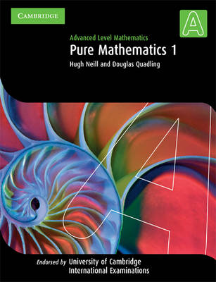 Pure Mathematics 1 (International) by Hugh Neill, Douglas Quadling