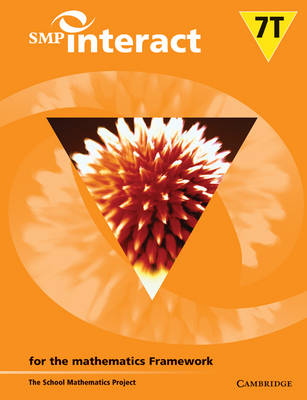 SMP Interact Book 7T For the Mathematics Framework by School Mathematics Project