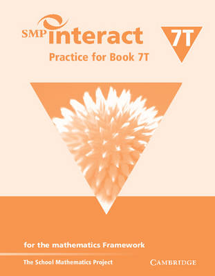 SMP Interact Practice for Book 7T For the Mathematics Framework by School Mathematics Project