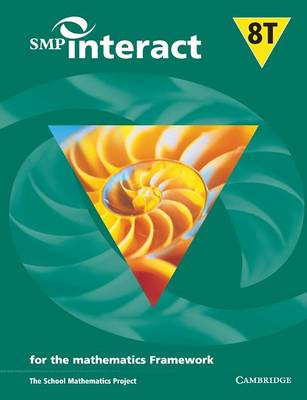 SMP Interact Book 8T for the Mathematics Framework by School Mathematics Project