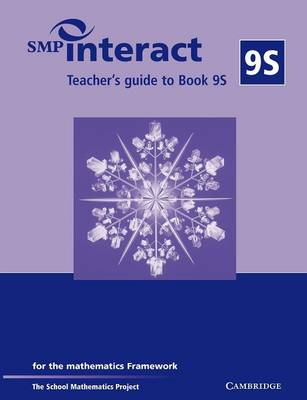SMP Interact Teacher's Guide to Book 9S For the Mathematics Framework by School Mathematics Project
