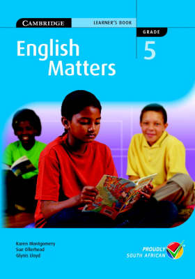 English Matters Grade 5 Learner's Pack by Karen Montgomery, Sue Ollerhead, Glynis Lloyd