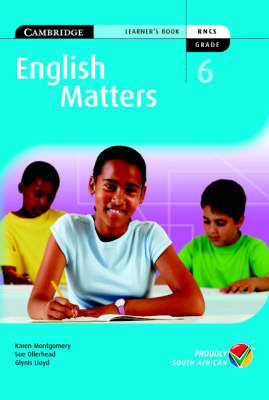 English Matters Grade 6 Learner's Pack by Karen Montgomery, Sue Ollerhead, Glynis Lloyd
