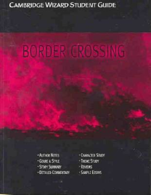 Cambridge Wizard Student Guide Border Crossing by Marta Salamon