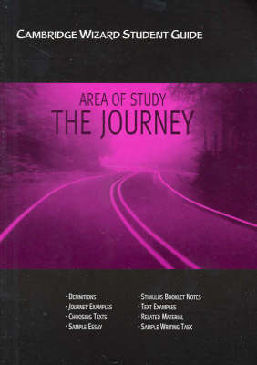 Cambridge Wizard Student Guide Journeys (area of Study) by Dwayne Hopwood, Richard McRoberts