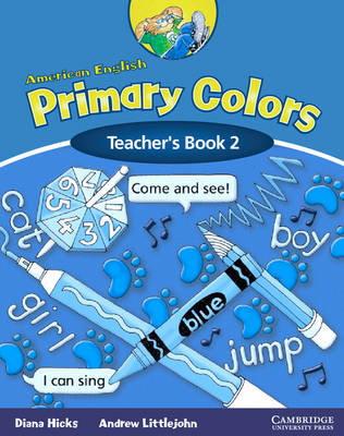 American English Primary Colors 2 Teacher's Book by Diana Hicks, Andrew Littlejohn