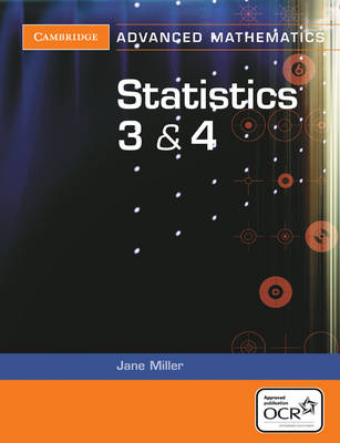 Statistics 3 and 4 for OCR by Steve Dobbs, Jane Miller