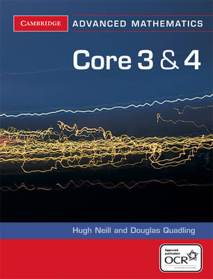 Core 3 and 4 for OCR by Douglas Quadling, Hugh Neill