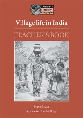 Village Life in India Teacher's Book Teacher's Resource Book by Steve Brace