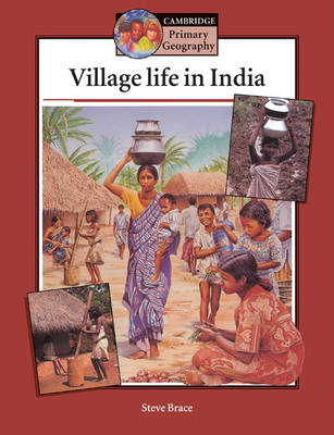 Village Life in India Pupil's book by Steve Brace