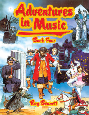 Adventures in Music Book 4 by Roy Bennett