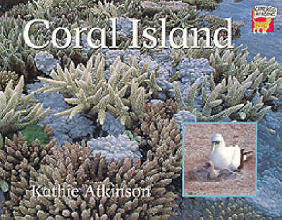 Coral Island Australian edition Coral Island by Kathie Atkinson