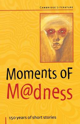 Moments of Madness by Frank Myszor