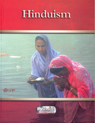 Livewire Investigates Hinduism by Chris Hartney, Gail Taylor, Brett Pember
