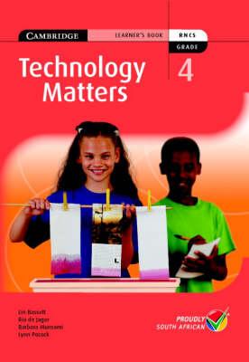 Technology Matters Grade 4 Learners Book by Lin Bassett, Ria de Jager, Barbara Munsami, Lynn Pocock