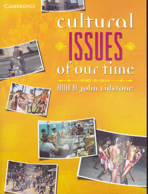 Cultural Issues of Our Time by John Lidstone
