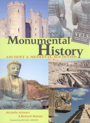 Monumental History Ancient and Medieval Societies by Michelle Schwarz, Richard Malone