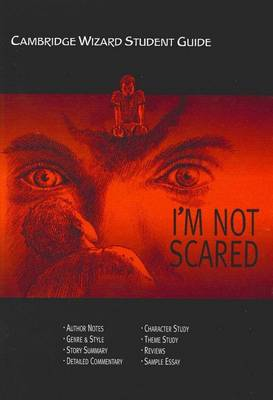 Cambridge Wizard Student Guide I'm Not Scared by Alison Rucco