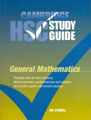 Cambridge HSC General Mathematics Study Guide by Jim Stamell