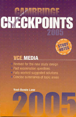 Cambridge Checkpoints VCE Media 2005 by Yvet-Renee Lane