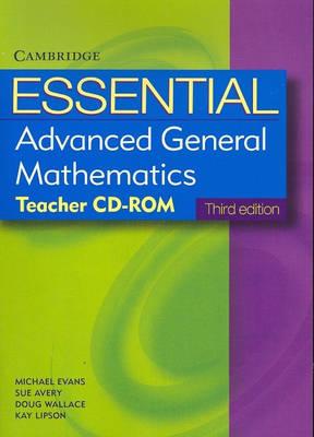 Essential Advanced General Mathematics Third Edition Teacher CD-ROM by Kay Lipson, Douglas Wallace, Sue Avery, Michael Evans