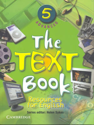 The Text Book 5 Advanced Advanced Resources for English by Helen Sykes