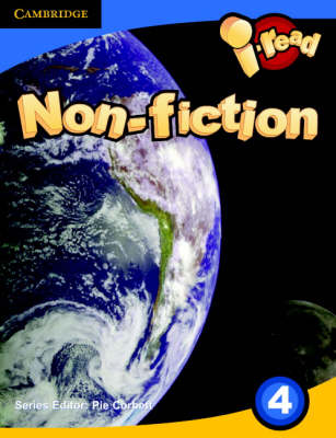 I-read Pupil Anthology Year 4 Non-Fiction by Pie Corbett