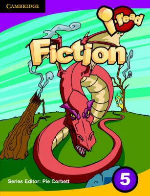 I-read Pupil Anthology Year 5 Fiction by Pie Corbett
