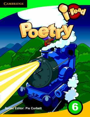 I-read Pupil Anthology Year 6 Poetry by Pie Corbett