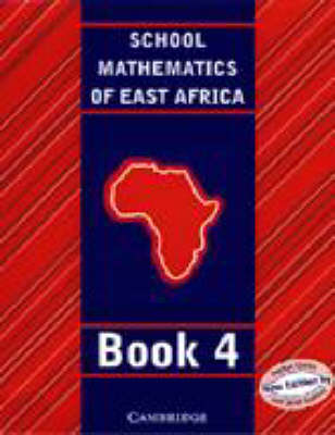 School Mathematics for East Africa Student's Book 4 by Madge Quinn, Janet Kaahwa