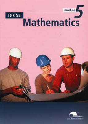 IGCSE Mathematics Module 5 (Trial Edition) by University of Cambridge Local Examinations Syndicate