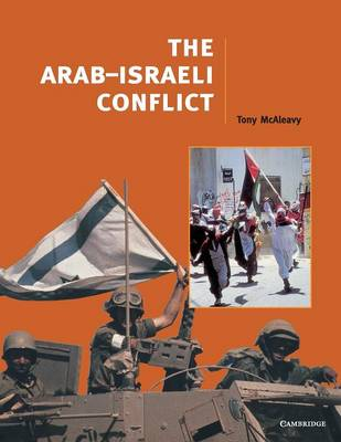 The Arab-Israeli Conflict by Tony McAleavy