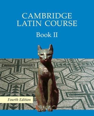 Cambridge Latin Course Book 2 Student's Book by Cambridge School Classics Project