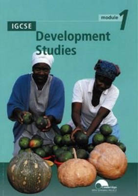 IGCSE Development Studies Module 1 by University of Cambridge Local Examinations Syndicate