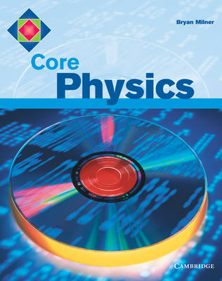 Core Physics by Bryan Milner