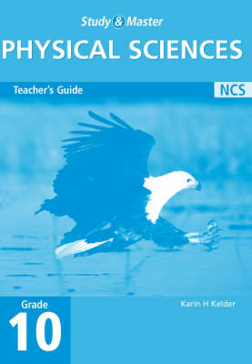 Study and Master Physical Science Grade 10 Teacher's Guide by Karin H. Kelder