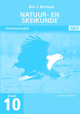 Study and Master Physical Science Grade 10 Teacher's Guide Afrikaans Translation by Karin H. Kelder