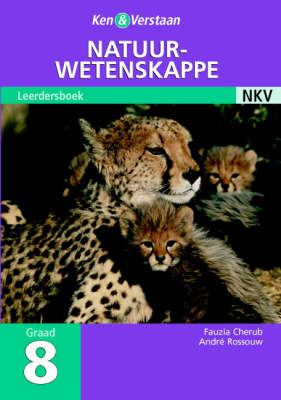 Study and Master Natural Sciences Grade 8 Learner's Book Afrikaans Translation Senior Phase by Fauzia Cherub, Andre J. Rossouw