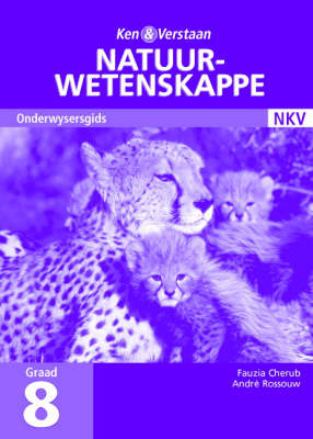 Study and Master Natural Sciences Grade 8 Teacher's Guide Afrikaans Translation Senior Phase by Fauzia Cherub, Andre J. Rossouw