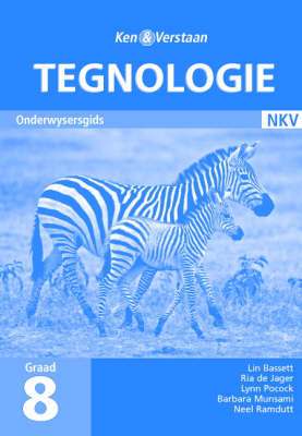 Study and Master Technology Grade 8 Teacher's Guide Afrikaans Translation Gr 8: Onderwysersgids by Lin Bassett, Lynn Pocock, Ria de Jager, Barbara Munsami