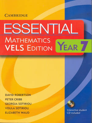 Essential Mathematics VELS Edition Year 7 Pack With Student Book, Student CD and Homework Book for VELS by David Robertson, Peter Cribb, Georgia Sotiriou, Voula Sotiriou