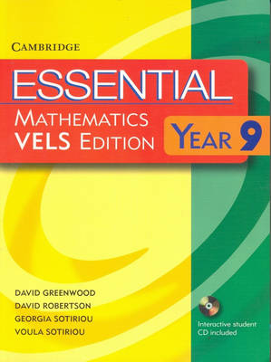 Essential Mathematics VELS Edition Year 9 Pack With Student Book, Student CD and Homework Book for VELS by David Greenwood, David Robertson, Georgia Sotiriou, Voula Sotiriou