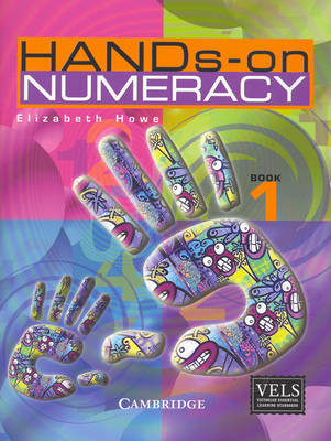 Hands-on Numeracy Book 1 by Elizabeth Howe
