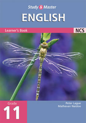 Study and Master English Grade 11 Learner's Book by Mathevan Naidoo, Peter Lague