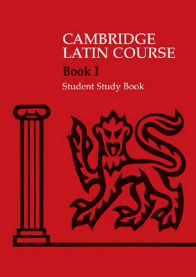 Cambridge Latin Course 1 Student Study Book by Cambridge School Classics Project