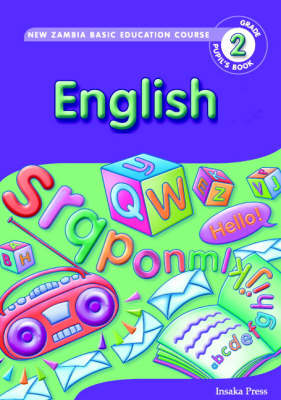 English Matters for Zambia Basic Education Grade 2 Pupil's Book by Claire Londt, Karen Morrison, Simone Tonkin